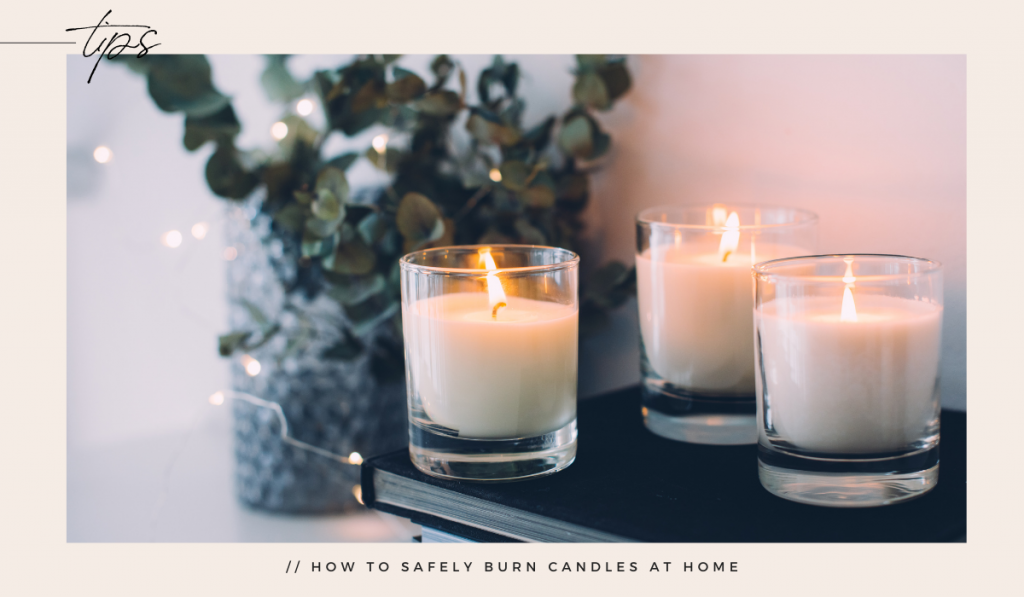 How to Safely Burn Candles at Home